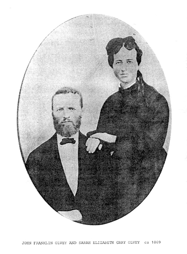 John Franklin Olvey and Sarah Elizabeth 'Betty' Gray